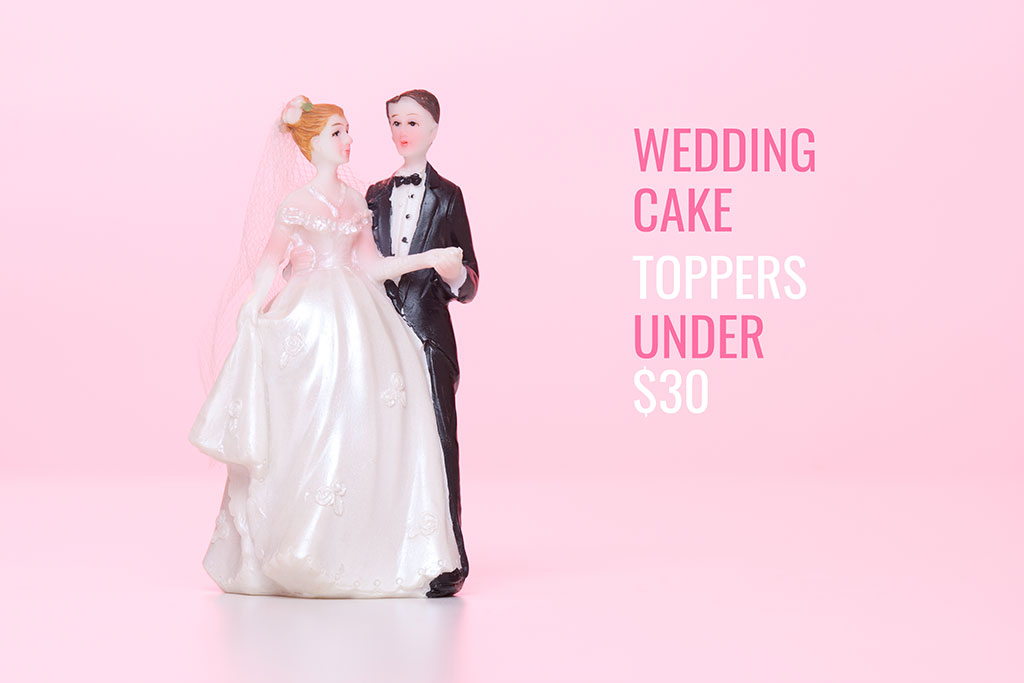 ​10 cake toppers under $30