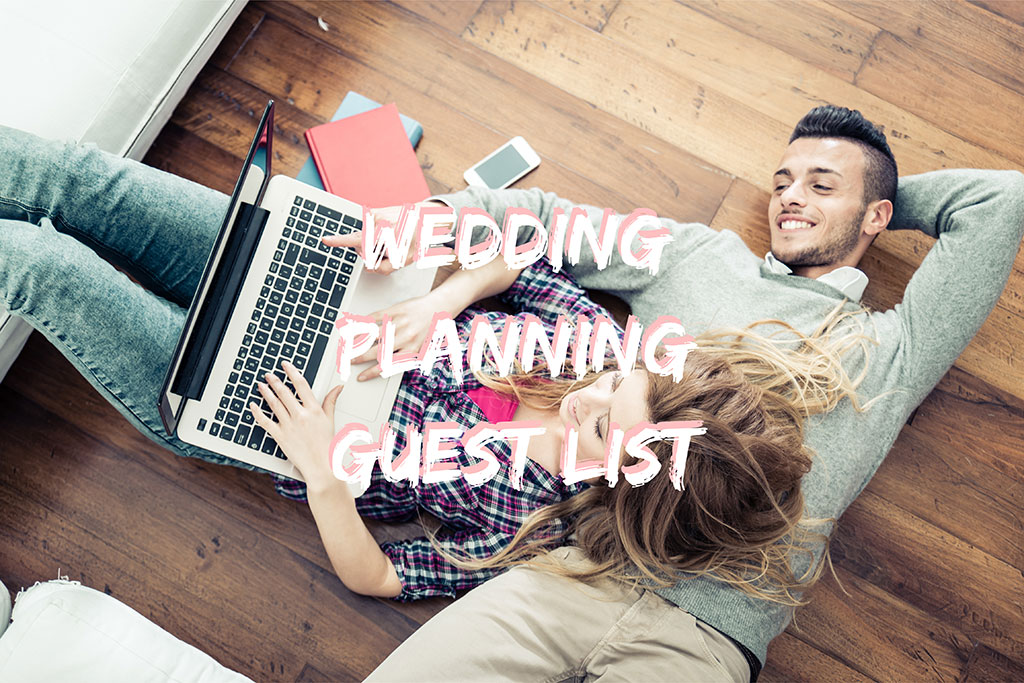 4 tips when planning your guest list!